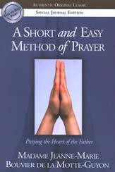 A Short and Easy Method of Prayer, Special Journal Edition