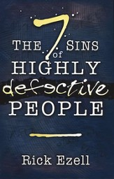 Seven Sins Of Highly Defective People