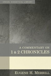 A Commentary on 1 & 2 Chronicles [Kregel Exegetical Library]