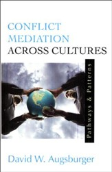 Conflict Mediation Across Cultures: Pathways & Patterns
