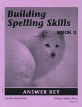 Building Spelling Skills Book 3 Answer Key, Second Edition