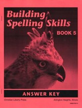 Building Spelling Skills Book 5 Answer Key, Second Edition