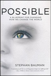 Possible: A Blueprint for Changing How We Change the World