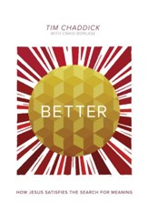 Better: How Jesus Satisfies the Search for Meaning - eBook