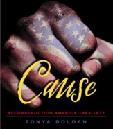 Cause: Reconstruction America 1863-1877 - eBook
