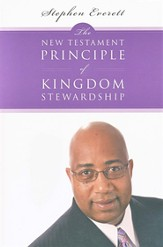 The New Testament Principle of Kingdom Stewardship