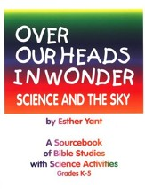 Over Our Heads in Wonder: Science and the Sky