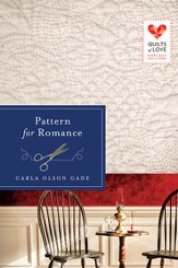 Pattern for Romance: Quilts of Love Series - eBook