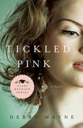 Tickled Pink, Class Reunion Series #3 -eBook