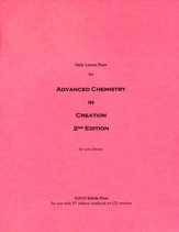 Daily Lesson Plans for Advanced Chemistry in Creation 2nd Edition