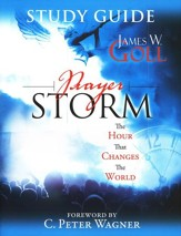 Prayer Storm Study Guide: The Hour That Changes the World