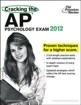 Cracking the AP Psychology Exam, 2012 Edition