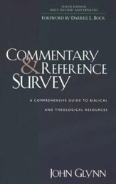 Commentary & Reference Survey: A Comprehensive Guide to Biblical and Theological Resources, 10th Edition