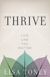 Thrive: Live Like You Matter - eBook