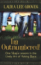 I'm Outnumbered! One Mom's Lessons in the Lively Art of Raising Boys