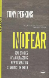 No Fear: How a Courageous New Generation Stands for Truth
