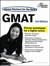 Verbal Workout for the New GMAT, 3rd Edition: Revised and Updated for the New GMAT