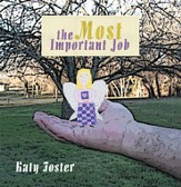 The Most Important Job - eBook