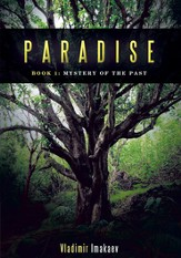 Paradise: Book 1: Mystery of the Past - eBook