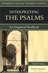 Interpreting the Psalms: An Exegetical Handbook