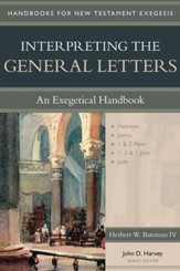 Interpreting the General Letters: An Exegetical Handbook