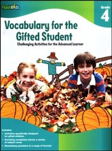 Vocabulary for the Gifted Student Grade 4: Challenging Activities for the Advanced Learner