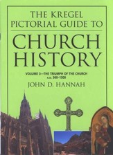 Church History, The Triumph of the Church, A.D. 500-  1500, Volume 3