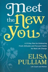 Meet the New You: A 21-Day Plan for Embracing Fresh Attitudes and Focused Habits for Real Life Change - Slightly Imperfect