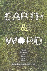 Earth & Word: Classic Sermons on Saving the Planet