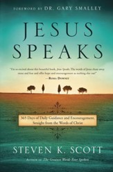 Jesus Speaks: 365 Days of Daily Guidance and   Encouragement Straight from the Words of Christ
