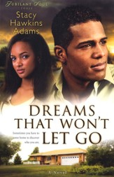 Dreams That Won't Let Go: A Novel - eBook