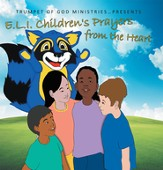 E.L.I. Children's Prayers from the Heart - eBook