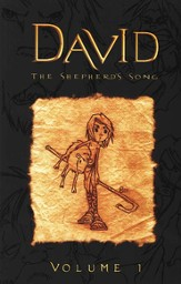 David: The Shepherd's Song, Volume 1