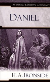 Daniel: An Ironside Expository Commentary