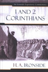 1 & 2 Corinthians: An Ironside Expository Commentary - Slightly Imperfect