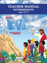 What's Love Got To Do With It? VBS 2015: Intermediate Teacher Manual