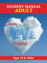 What's Love Got To Do With It? VBS 2015: Adult Student Manual