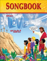 What's Love Got To Do With It? VBS 2015: Songbook