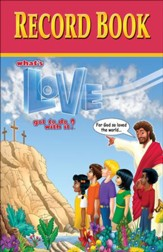 What's Love Got To Do With It? VBS 2015: Record Book
