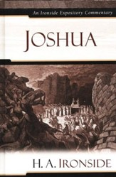 Joshua: An Ironside Expository Commentary