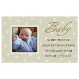 Baby, Sometimes the Smallest Things, Photo Frame
