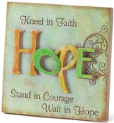 Hope, Kneel in Faith Plaque