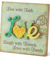 Love, Live with Faith Plaque
