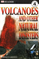 DK Readers, Level 4: Volcanoes and Other Natural Disasters