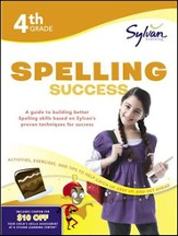 Fourth Grade Spelling Success (Sylvan Workbooks)