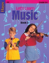 Let's Learn Music Book 2: Intermediate Level