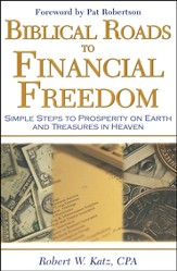 Biblical Roads to Financial Freedom
