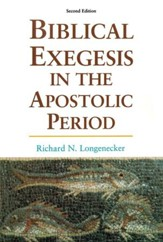 Biblical Exegesis in the Apostolic Period, Revised Edition