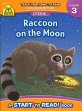 Start to Read: Raccoon on the Moon Level 3, Ages 6-7