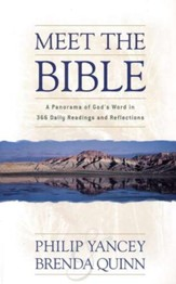 Meet the Bible: A Panorama of God's Word in 365 Daily Readings and Reflections